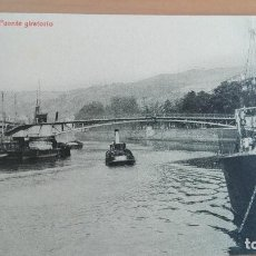 Postales: POSTAL BILBAO PUENTE GIRATORIO. VIZCAYA PAIS VASCO. BARCOS RIA. ED. LIBRERIA E. VERDES. Lote 97928059