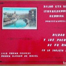 Postales: LIBRO POSTALES BILBAO Y LOS PUEBLOS DE SU RIA PORTUGALETE SANTURCE LAS ARENAS ALGORTA SESTAO VIZCAYA. Lote 99062847
