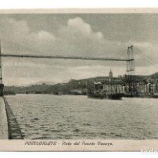 Postales: VIZCAYA.- PORTUGALETE VISTA DEL PUENTE. Lote 101496727