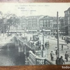 Postales: BILBAO. PUENTE Y ARENAL. (LANDÁBURU HERMANAS, 1075) CIRCULADA EN 1908. . Lote 104152931