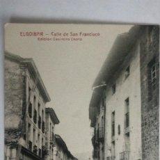 Postales: POSTAL ELGOIBAR - CALLE DE SAN FRANCISCO, EDICION CASIMIRO OSORO, SIN CIRCULAR.. Lote 105684707