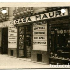 Postales: SAN SEBASTIAN POSTAL COMERCIO CASA MAURI. M. ECHANIZ. COLCHONERIA, MUEBLES. ESCRITA POR M. ECHANIZ. Lote 110852103