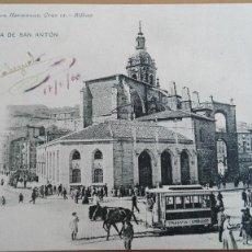 Postales: POSTAL BILBAO Nº 1020 IGLESIA SAN ANTON ED LANDABURU HERMANAS HAUSER MENET VIZCAYA 4* LIBRO M CARRAS. Lote 111673243