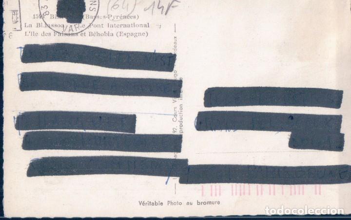Postales: POSTAL BEHOBIA 1546 - BASSES - PYRENEES - LA BIDASSOA - LE PONT INTERNATIONAL - ELCE - CIRCULADA - Foto 2 - 112850727