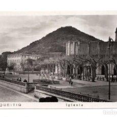 Postales: LEQUEITO. VIZCAYA.- IGLESIA. Lote 119613147