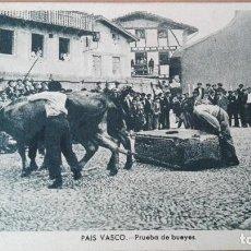 Postales: POSTAL COSTUMBRES TIPOS VASCOS PRUEBA DE BUEYES ED MUSEUM VIZCAYA GUIPUZCOA PAIS VASCO PERFECTA CONS. Lote 120358067