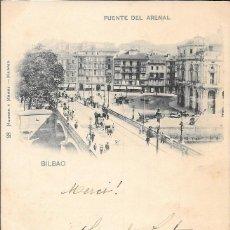 Postales: 1901 POSTAL CIRCULADA BILBAO PUENTE DEL ARENAL. LANDABURU HERMANAS HAUSER Y MENET. Lote 123392299