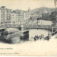 Postales: 1907 POSTAL CIRCULADA BILBAO PUENTE DE LA MERCED. Lote 123543451
