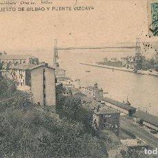 Postales: 1909 POSTAL CIRCULADA PUENTE DE VIZCAYA PORTUGALETE Y LAS ARENAS LANDABURU HERMANAS HAUSER Y MENET. Lote 127559775