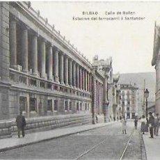 Postales: P- 8787. POSTAL BILBAO, CALLE DE BAILEN ESTACION DEL FERROCARRIL A SANTANDER. . Lote 135804206