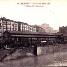 Postales: BILBAO (VIZCAYA) - PLAZA DEL MERCADO. Lote 142628762