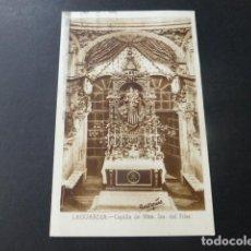 Postales: LAGUARDIA ALAVA CAPILLA DE NUESTRA SEÑORA DEL PILAR. Lote 153914934