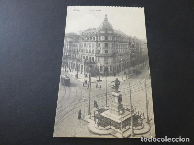 BILBAO PLAZA CIRCULAR (Postales - España - Pais Vasco Antigua (hasta 1939))