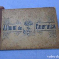 Postales: * ANTIGUO ALBUM DE GUERNICA, ORIGINAL, PRINCIPIOS SIGLO XX, ORIGINAL. PAIS VASCO. ZX. Lote 155510010