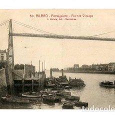 Postales: BILBAO PORTUGALETE PUENTE VIZCAYA. L. ROISIN, FOT. , ESCRITA. Lote 161012510