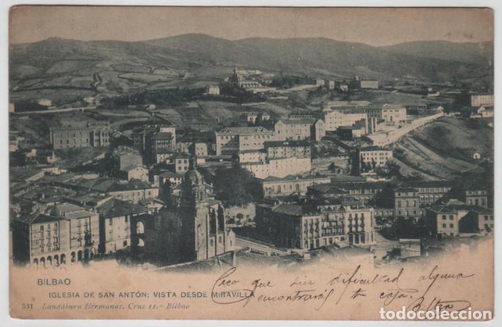 POSTAL BILBAO IGLESIA S ANTON DESDE MIRAVILLA CIRCULADA 1903 LANDABURU HERM HAUSER MENET NÚMERO 531 (Postales - España - Pais Vasco Antigua (hasta 1939))