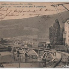 Postales: POSTAL BILBAO PUENTE DEL TRANVÍA A DURANGO CIRCULADA EN 1904 LANDABURU HERM HAUSER MENET NUMERO 1068. Lote 162924254