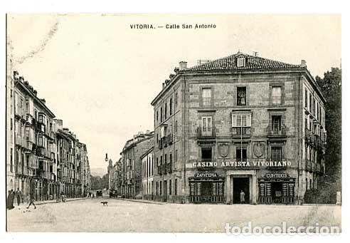VITORIA CALLE SAN ANTONIO ED. E.J.G. SIN CIRCULAR (Postales - España - Pais Vasco Antigua (hasta 1939))