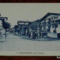 Postales: POSTAL DE FUENTERRABIA, N.17, CALLE SANTIAGO, NO CIRCULADA.. Lote 170098168
