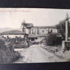 Postales: GALDACANO VIZCAYA IGLESIA ANTIGUA. Lote 171448680