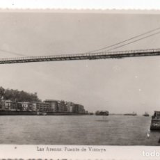 Postales: POSTAL DE BILBAO - LAS ARENAS - PUENTE DE VIZCAYA. Lote 174978078