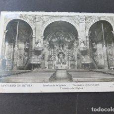 Postales: SANTUARIO DE LOYOLA GUIPUZCOA INTERIOR DE LA IGLESIA. Lote 178365401