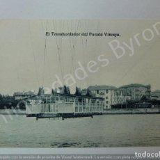 Postales: POSTAL ANTIGUA. EL TRANSBORDADOR DEL PUENTE VIZCAYA. Lote 191154053