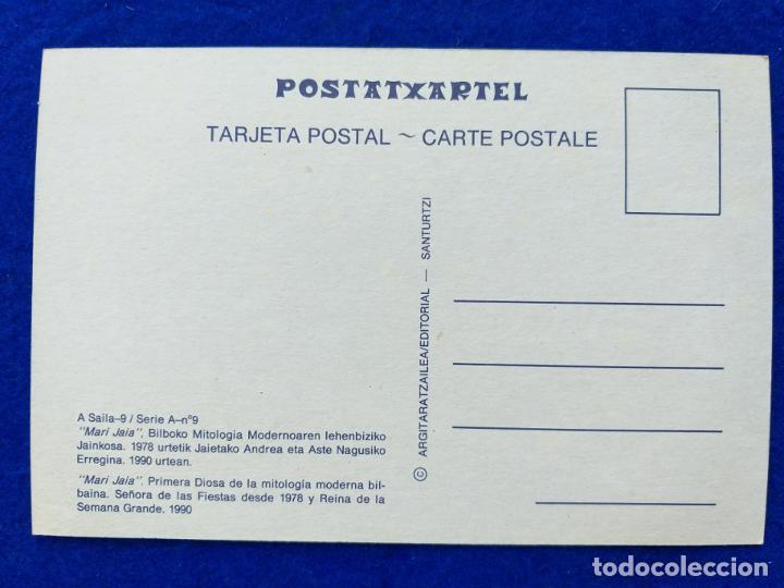 Postales: Postal de Bilbao. MARI JAIA, SEÑORA DE LAS FIESTAS DESDE 1978, REINA DE LA SEMANA GRANDE. AÑO 1990. - Foto 2 - 192892711
