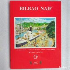 Postales: BILBAO NAIF. 24 POSTALES. AMANN EGIDADU (LUIS), ALONSO DE MIGUEL (ROMÁN) SÁNCHEZ TERREROS (ROBERTO). Lote 193835923