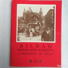 Postales: LIBRO CON 24 POSTALES DE BILBAO. A PRIMEROS DE SIGLO XX. BLANCO Y NEGRO. ED. ARGITARATZAILEA.. Lote 193843327