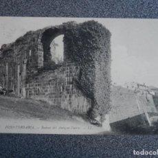 Postales: FUENTERRABÍA RUINAS DEL ANTIGUO FUERTE DE LL POSTAL ANTIGUA. Lote 194901605