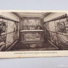 Postales: SANTUARIO DE LOYOLA.CAPILLA Y CAMARÍN DE SAN IGNACIO. Lote 203352662