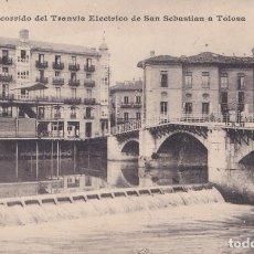 Postales: TOLOSA (GUIPUZCOA) - RECORRIDO DEL TRANVIA DE SAN SEBASTIAN A TOLOSA. Lote 220621165