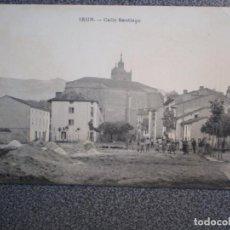 Postales: PAIS VASCO IRUN CALLE SANTIAGO POSTAL ANTIGUA. Lote 237882920