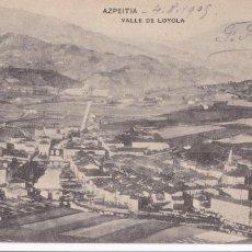 Postales: AZPEITIA VALLE DE LOYOLA. ED. HAUSER Y MENET. REVERSO SIN DIVIDIR. CIRCULADA EN 1905. Lote 244762235