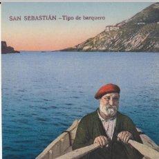Cartes Postales: POSTAL SAN SEBASTIAN - TIPO DE BARQUERO - CASTAÑEIRA ALVAREZ. Lote 246280930