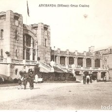 Postales: ARCHANDA (BILBAO) GRAN CASINO L.G. BILBAO S.C.. Lote 254627065
