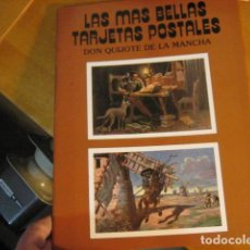 Postais: LAS MAS BELLAS TARJETAS POSTALES DON QUIJOTE DE LA MANCHA ALBUM CON 24 POSTALES ...... NUEVO........ Lote 261526235