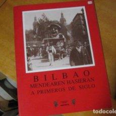 Postales: POSTALES CON FOTOS ANTIGUAS. BILBAO MENDEAREN HASIERAN, A PRIMEROS DE SIGLO. EDITORIAL SANTURTZI. Lote 261527310