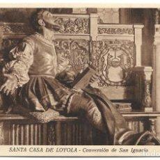 Postales: SANTA CASA DE LOYOLA - CONVERSIÓN DE SAN IGNACIO - HSM - PROP. VICENTE GUIBERT. Lote 261945755