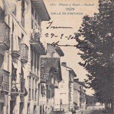 Postales: IRUN CALLE DE SANTIAGO. ED. HAUSER Y MENET Nº 1809. REVERSO SIN DIVIDIR. CIRCULADA EN 1906. Lote 263166700
