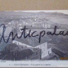 Postales: POSTAL ANTIGUA - 6 - FUENTERRABIA - VISTA GENERAL DE LA MARINA - ORIGINAL ÉPOCA. Lote 274773138