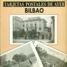 Postales: COLECCION DE 48 POSTALES DE BILBAO DE AYER EDICION DE EDITORIAL TXERTOA. Lote 287987948