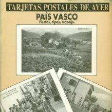 Postales: COLECCION DE 24POSTALES DEL PAIS VASCO AYER EDICION DE EDITORIAL TXERTOA. Lote 287988298