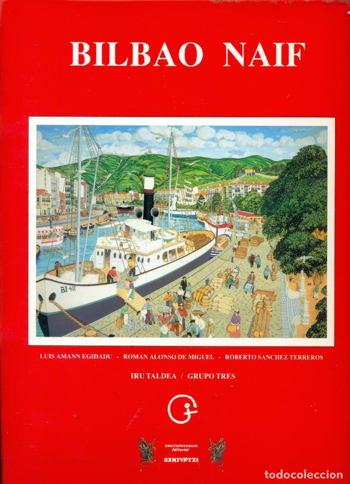 COLECCION DE 24 POSTALES DEL BILBAO NAIF EN COLOR EDICION DE EDITORIAL SANTURTZI (Postales - España - Pais Vasco Antigua (hasta 1939))