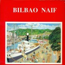 Postales: COLECCION DE 24 POSTALES DEL BILBAO NAIF EN COLOR EDICION DE EDITORIAL SANTURTZI. Lote 287988513