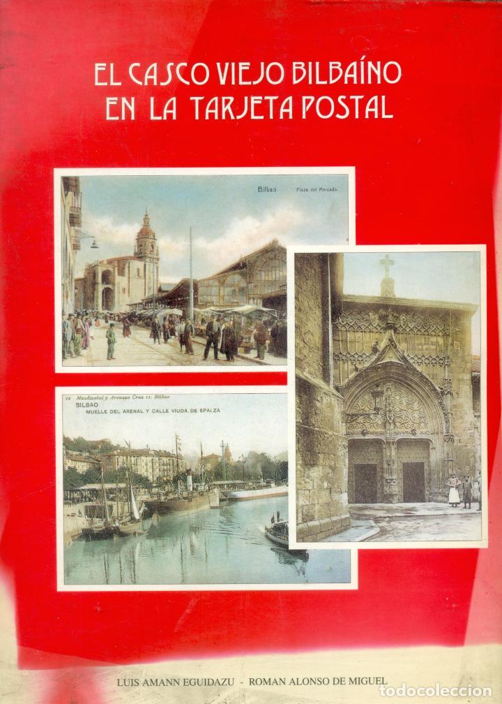 COLECCION DE 24 POSTALES DEL CASCO VIEJO DE BILBAO COLOREADAS EDICION DE LUIS AMANN (Postales - España - Pais Vasco Antigua (hasta 1939))
