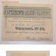 Postales: TARJETA -INVITACION DE PUBLICIDAD DE RAMON Y FELIX BALLESCÁ,BARCELONA,ABRIL 1898. Lote 26955979