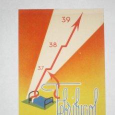 Postales: FEBRIFUGOL. LABORATORIO EGABRO, CABRA, CÓRDOBA. NUEVA. IMPRESA POR I.G. VILADOT PUBLICIDAD FARMACIA. Lote 27437463