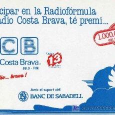 Postales: POSTAL RADIO COSTA BRAVA PALAMÓS PARTICIPAR TE PREMI. Lote 6191256